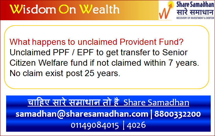 What happens to Unclaimed Provident Fund ?