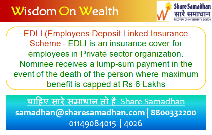 EDLI (Employees Deposit Linked Insurance Scheme) – An Insurance Cover For Private-Sector Employees.