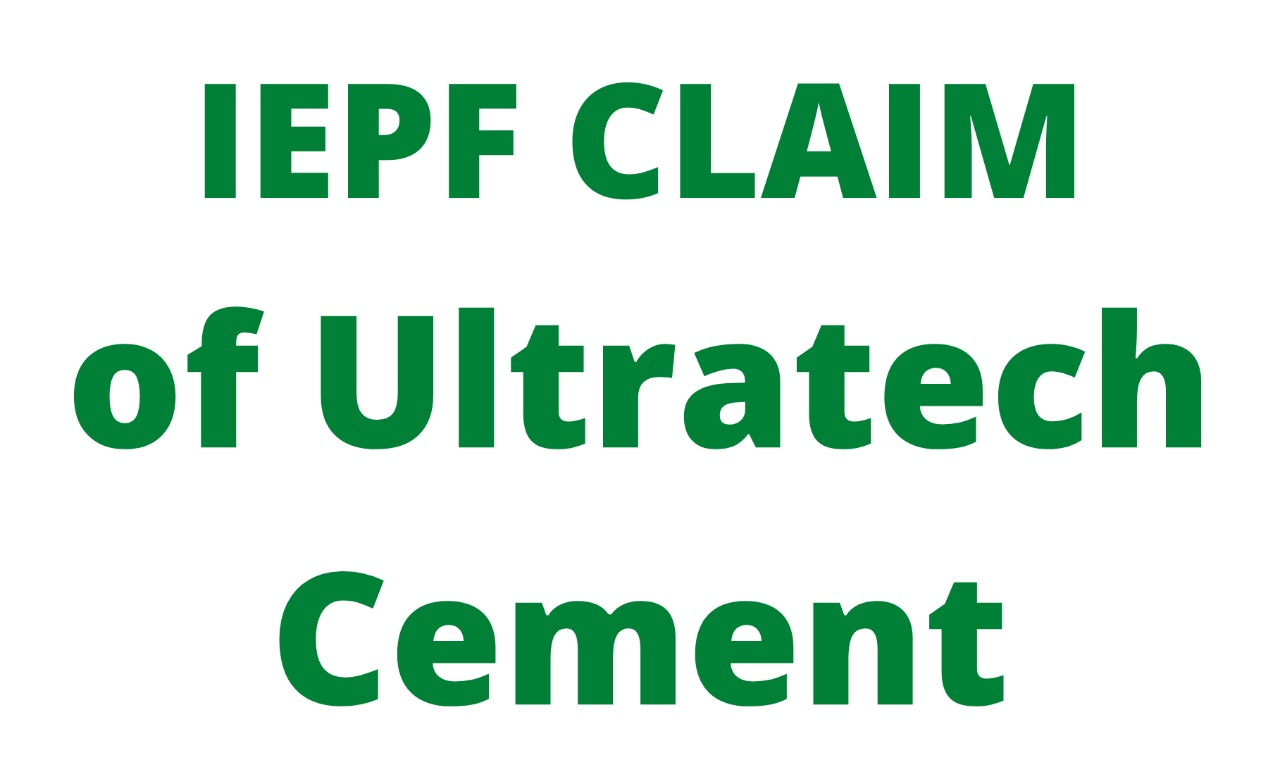 Whom to contact to claim from IEPF claim or IEPF refund of  ULTRATECH CEMENT LTD shares / unclaimed dividend of ULTRATECH CEMENT LTD shares?