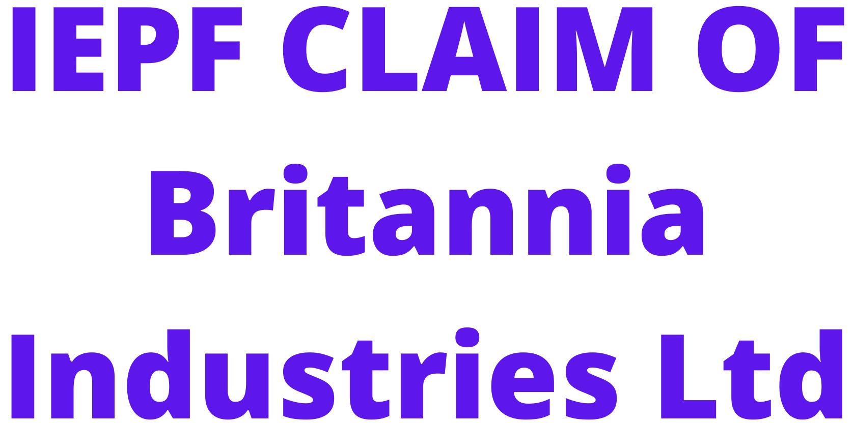 IEPF CLAIM OF Britannia Industries Ltd