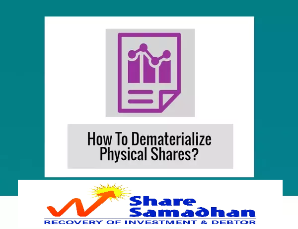 Convert Physical Shares into Demat Form Before This Deadline; Here is How to do it.